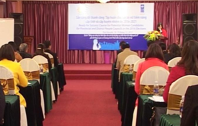 Thái Nguyên: bồi dưỡng kiến thức, kỹ năng cho nữ ứng cử viên tiềm năng
